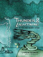 Thunder and Lightning, Lauren Redniss