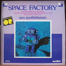 SPACE FACTORY AUX SYNTHETISEURS FRENCH LP MUSIDISC