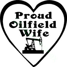 Proud Oilfield Wife with Pumpjack vinyl decal/sticker heart rig hand/roughneck