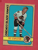 1972-73 OPC # 4 HAWKS PAT STAPLETON   EX-MT  CARD