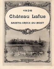 STE CROIX DU MONT VIEILLE ETIQUETTE CHATEAU LAFUE 1926     §28/09/16§
