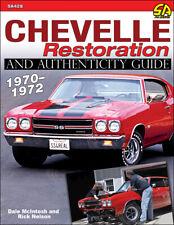 Chevelle Restoration Authenticity Guide Book Chevrolet 1970-1972 McIntosh Nelson