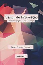 Design de Informacao : Base para a Disciplina No Curso de Design by Fabiane...