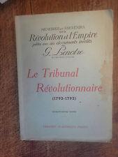 Le tribunal Révolutionnaire 1793-1795 -  Lenotre mémoires et souvenirs sur la Ré