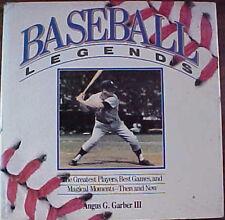 """""""BASEBALL LEGENDS"""" 1988 HC/DJ BOOK by ANGUS G. GARBER III!"""