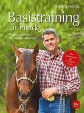 Basistraining für Pferde von Bernd Hackl (2020, Gebundene Ausgabe)