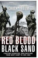 Red Blood, Black Sand: Fighting Alongside John Basilone from Boot Camp to Iwo Ji