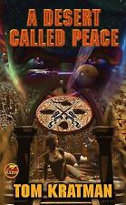 A Desert Called Peace by Tom Kratman (2008, Paperback) DD3090