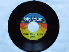 """Johnny 'Guitar' WATSON Those lonely lonely nights/Oh babe USA 7"""" 45 BIG TOWN ex+"""