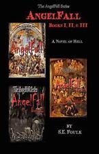 Angelfall Books I, Ii & Iii: By S. E. Foulk