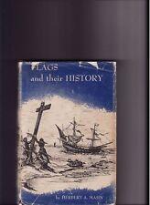 FLAGS & Their HISTORY-Herbert Mahn-AMERICAN FLAG, etc.