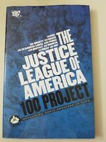 THE JUSTICE LEAGUE OF AMERICA 100 PROJECT HARDCOVER 2011 1ST PRINT FANTASTIC!