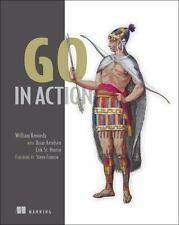 Go in Action, Kennedy, William, Ketelsen, Brian, Martin, Erik St., New Book