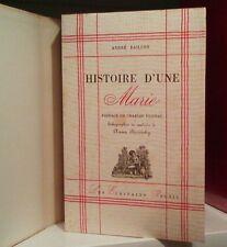 André BAILLON/ HISTOIRE D'UNE MARIE/Préface VILDRAC/illustr. Anna STARITZKY 1947