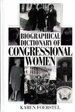 Biographical Dictionary of Congressional Women by Karen Foerstel (1999,...
