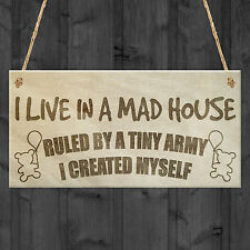 I Live in a Mad House Children Funny Wood Plaque Sign Neighbour Friendship Gift