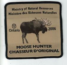 2006 ONTARIO MNR MOOSE HUNTER PATCH-MICHIGAN DNR DEER-BEAR-ELK-CREST-BADGE-FISH