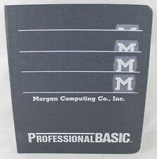 Morgan Computing Co., Inc. Professional Basic Manual Window-Oriented Programming