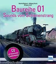 Fachbuch Baureihe 01, Sounds vom Schienenstrang, mit CD, viele Informationen OVP