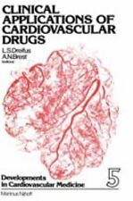 Clinical Applications of Cardiovascular Drugs (Developments in Cardiovascular Me