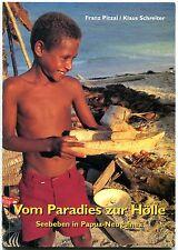Franz Pitzal/Klaus Schreiter -Vom Paradies zur Hölle-Seebeben in Papua-Neuguinea