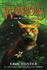 Warriors: Dawn of the Clans #4: The Blazing Star by Erin Hunter 9780062410030