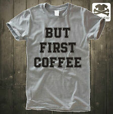 BUT FIRST COFFEE | COFFEIN JUNKY | GRAU MELIERT SWAG DOPE SHIRT