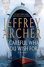 Be Careful What You Wish For: A Novel (The Clifton