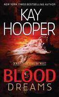 Blood Dreams. a Bishop/Special Crimes Unit Novel by Hooper, Kay (Paperback book,