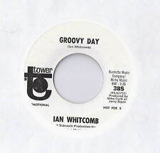 IAN WHITCOMB Groovy Day / Sally Sails the Sky 45 RECORD PROMO TOWER RECORDS