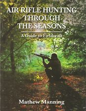 MANNING MATHEW BOOK AIR RIFLE HUNTING THROUGH THE SEASONS GUIDE TO FIELDCRAFT