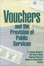 Vouchers and the Provision of Public Services  Hardcover