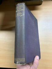 "1923 ""THE CALL OF THE MOUNTAINS"" USA MOUNTAINEERING ILLUSTRATED HARDBACK BOOK"