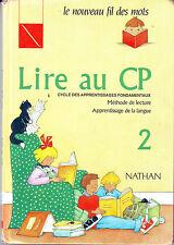 Méthode de lecture Le nouveau FIL DES MOTS * LIVRET 2 Lire au CP scolaire livre