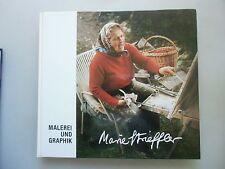 Malerei und Graphik Marie Strieffler 1987