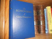 The Scotch Irish of Colonial Pennsylvania Genealogy Book