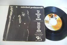 MICHEL POLNAREFF 45T TOUS LES BATEAUX,TOUS LES OISEAUX. BARCLAY BE 61099.