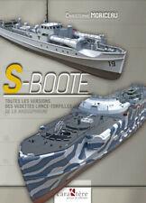 S-Boote : Toutes les versions des vedettes lance-torpilles de la Kriegsmarine