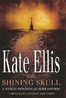 The Shining Skull (Wesley Peterson), Kate Ellis, New Book