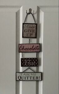 METAL WALL HANGING PLAQUE SIGN I COULD GIVE UP CHOCOLATE