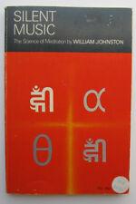 Silent Music The Science of Meditation 1979 William Johnston Paperback