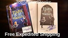 SIGNED The Tiara on the Terrace by Kittscher Kristen, Hardcover autographed, new