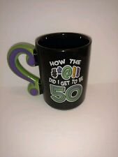 Coffee mug over the hill how did I get to be 50? Black with question Mark handle