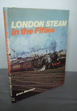 London Steam in the Fifties by Brian Morrison HB DJ 1975 FREE P & P!!!