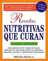 Recetas Nutritivas Que Curan by Phyllis A Balch Brand New Paperback Book WS3689