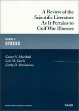 Review of the Scientific Literature As It Pertains to Gulf War Illnesses : Stre