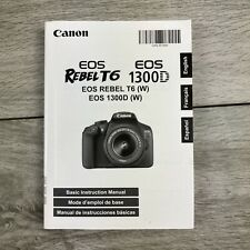 Canon EOS Rebel T6  EOS 1300D Basic Instruction Owners Manual Book