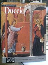 L'opera completa di Duccio - Rizzoli 1981 / Collana Classici dell'arte