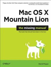 OS X Mountain Lion: The Missing Manual (Missing Ma
