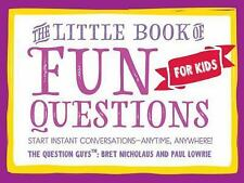 Little Book of Fun Questions for Kids: By Nicholaus, Bret R. Lowrie, Paul W.